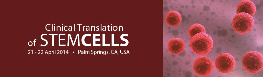"Dennis M. Lox, MD, Presents Stem Cell Findings at ""Clinical Translation of Stem Cells 2014"""